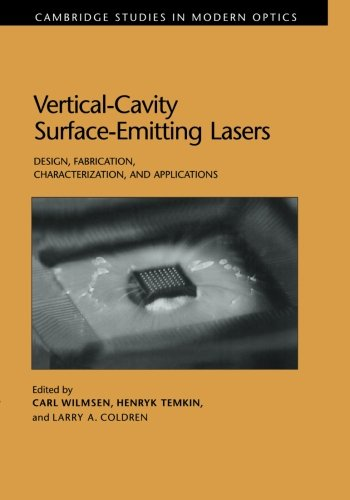 Vertical-Cavity Surface-Emitting Lasers: Design, Fabrication, Characterization, and Applications (...