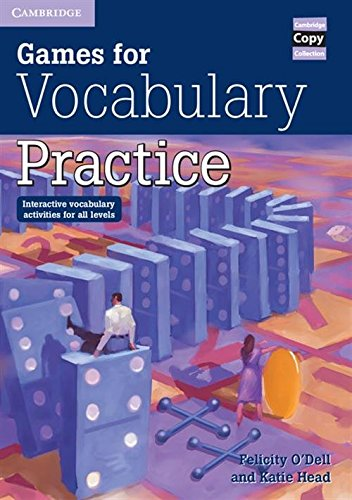 9780521006514: Games for Vocabulary Practice: Interactive Vocabulary Activities for all Levels (Cambridge Copy Collection)