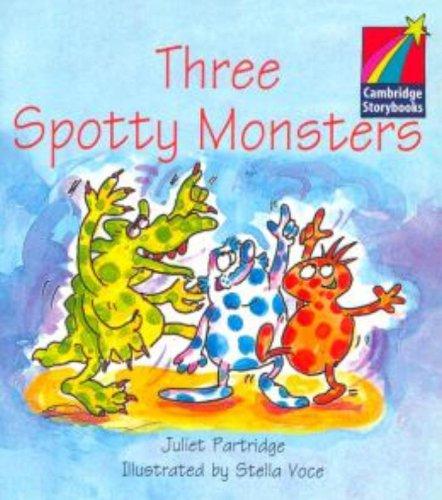 9780521006897: CS1: Three Spotty Monsters ELT Edition (Cambridge Storybooks)