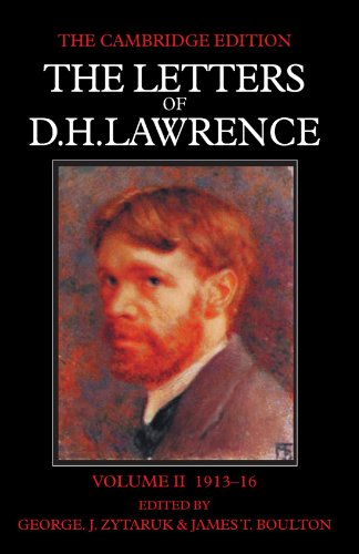 The Letters of D. H. Lawrence (The Cambridge Edition of the Letters of D. H. Lawrence) (Volume 2): ...