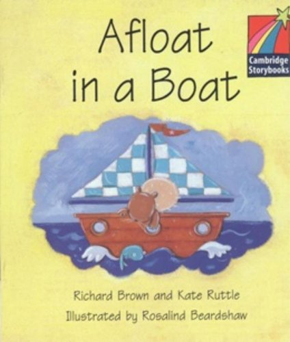 9780521006972: Afloat in a Boat Level 1 (ELT Edition) (Cambridge Storybooks)