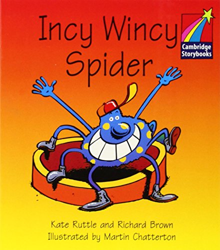 9780521007023: CS1: Incy Wincy Spider ELT Edition (Cambridge Storybooks)