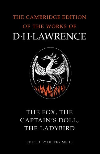 9780521007085: The Fox, The Captain's Doll, The Ladybird (The Cambridge Edition of the Works of D. H. Lawrence)