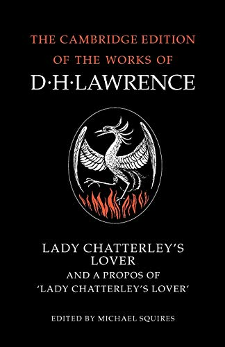 9780521007177: Lady Chatterley's Lover and A Propos of 'Lady Chatterley's Lover' (The Cambridge Edition of the Works of D. H. Lawrence)