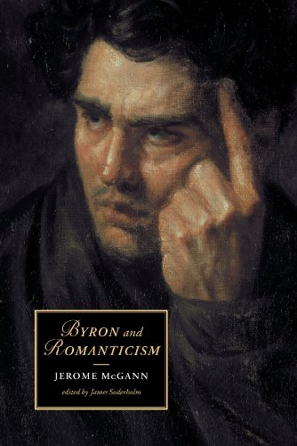 9780521007221: Byron and Romanticism (Cambridge Studies in Romanticism, Series Number 50)