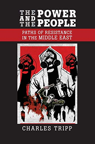 9780521007269: The Power and the People: Paths of Resistance in the Middle East