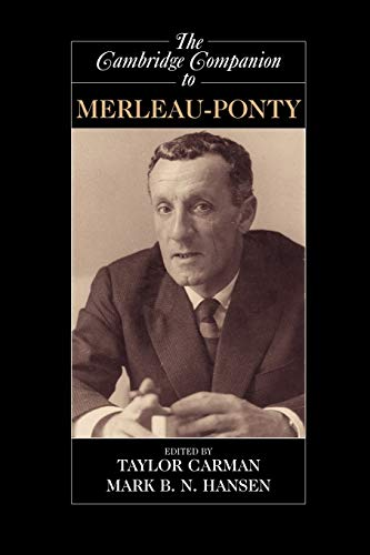 9780521007771: The Cambridge Companion to Merleau-Ponty (Cambridge Companions to Philosophy)