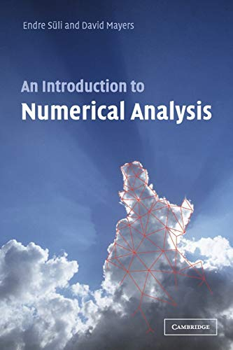 9780521007948: An Introduction to Numerical Analysis
