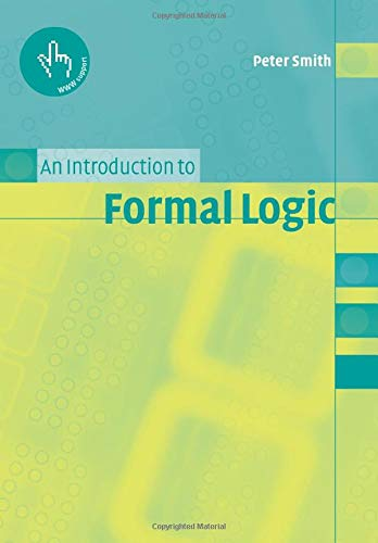 9780521008044: An Introduction to Formal Logic