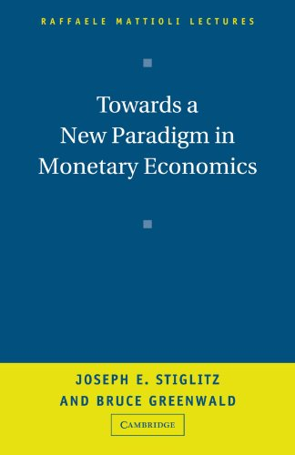 9780521008051: Towards a New Paradigm in Monetary Economics (Raffaele Mattioli Lectures)