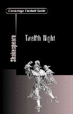 9780521008204: Cambridge Student Guide to Twelfth Night (Cambridge Student Guides)