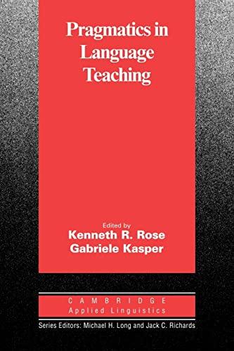 9780521008587: Pragmatics in Language Teaching (Cambridge Applied Linguistics)