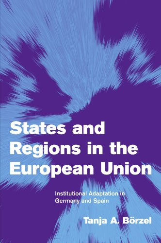 9780521008600: States and Regions in the European Union: Institutional Adaptation in Germany and Spain (Themes in European Governance)