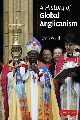 9780521008662: A History of Global Anglicanism (Introduction to Religion)