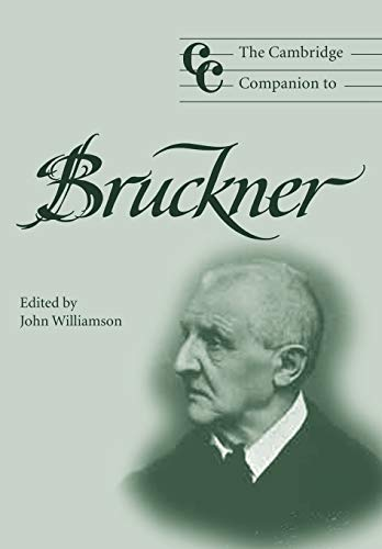9780521008785: The Cambridge Companion to Bruckner (Cambridge Companions to Music)