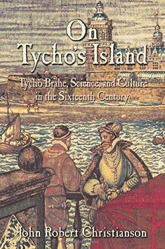 9780521008846: On Tycho's Island: Tycho Brahe, Science, and Culture in the Sixteenth Century