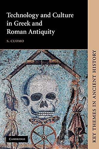 Technology and Culture in Greek and Roman: S. Cuomo