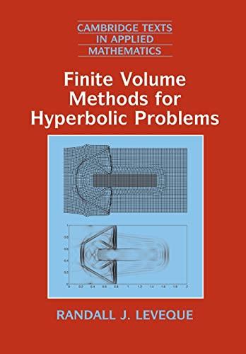 9780521009249: Finite Volume Methods for Hyperbolic Problems