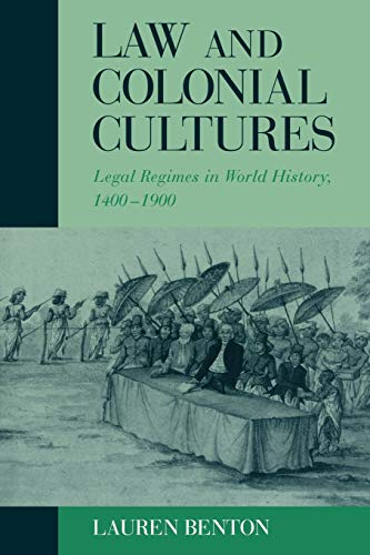 9780521009263: Law and Colonial Cultures: Legal Regimes in World History, 1400-1900