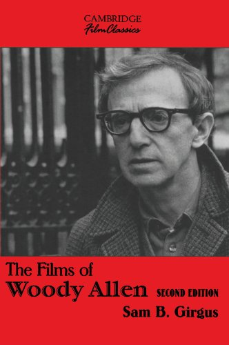 9780521009294: The Films of Woody Allen (Cambridge Film Classics)