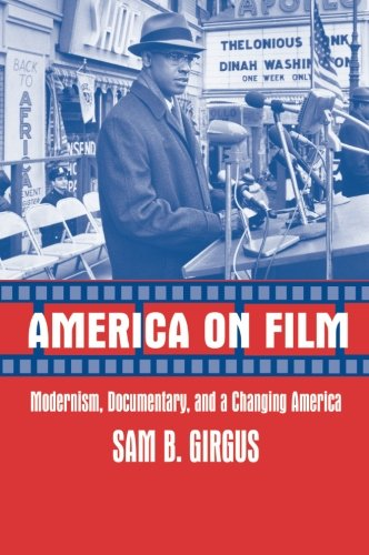 9780521009317: America on Film: Modernism, Documentary, and a Changing America