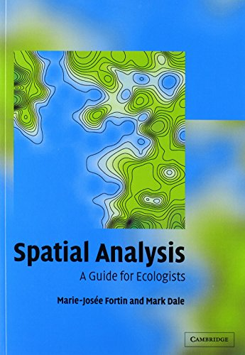 9780521009737: Spatial Analysis: A Guide for Ecologists