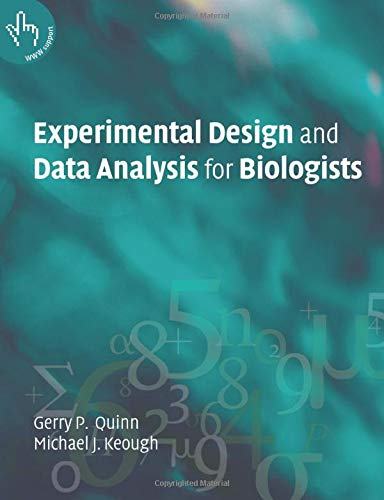 9780521009768: Experimental Design and Data Analysis for Biologists