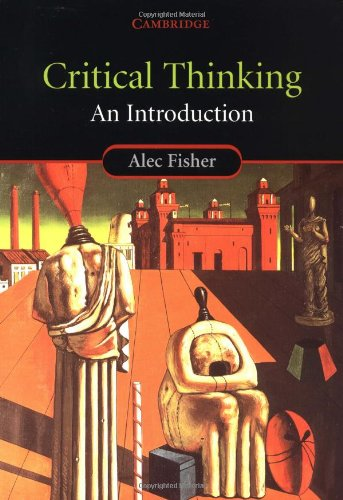 9780521009843: Critical Thinking: An Introduction