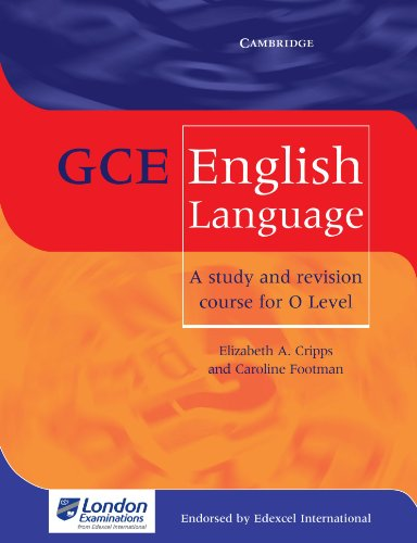 9780521009898: GCE English Language: A Study and Revision Course for O Level
