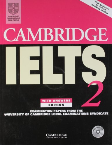 Cambridge IELTS 2 Self-Study Pack India Edition: Examination Papers from the University of Cambridge Local Examinations Syndicate (IELTS Practice Tests) (9780521009904) by University Of Cambridge Local Examinations Syndicate