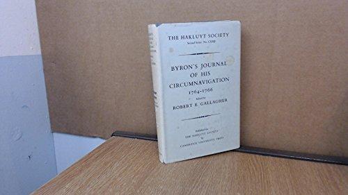 Byron's Journal of His Circumnavigation 1764-1766: Gallagher, Robert E.