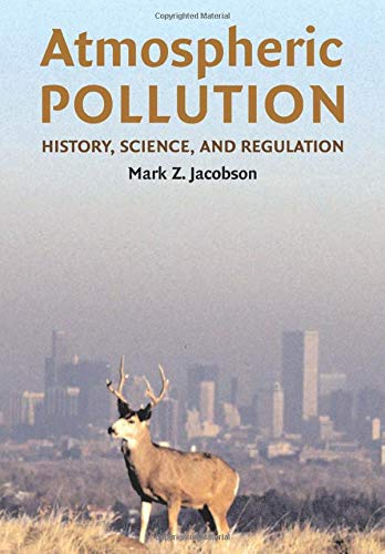9780521010443: Atmospheric Pollution: History, Science, and Regulation
