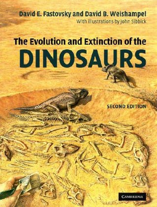 9780521010467: The Evolution and Extinction of the Dinosaurs