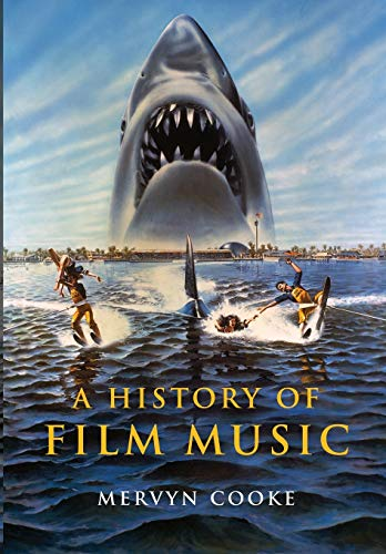 9780521010481: A History of Film Music