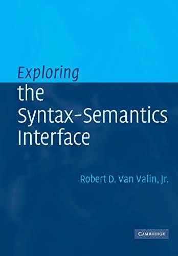 9780521010566: Exploring the Syntax-Semantics Interface