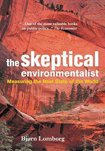9780521010689: The Skeptical Environmentalist: Measuring the Real State of the World