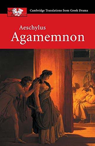 9780521010757: Aeschylus: Agamemnon (Cambridge Translations from Greek Drama)