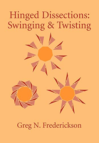 9780521010788: Hinged Dissections: Swinging and Twisting