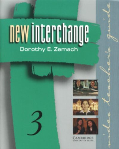 New Interchange Video Teacher's Guide 3 (New Interchange English for International ...
