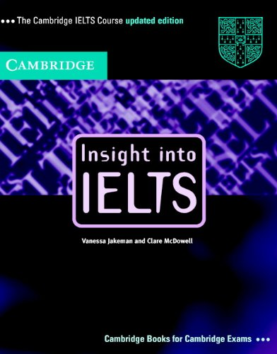 9780521011488: Insight into IELTS Student's Book Updated edition: The Cambridge IELTS Course