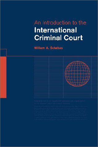 9780521011495: An Introduction to the International Criminal Court