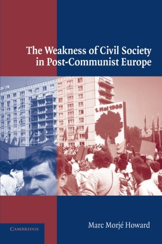 9780521011525: The Weakness of Civil Society in Post-Communist Europe