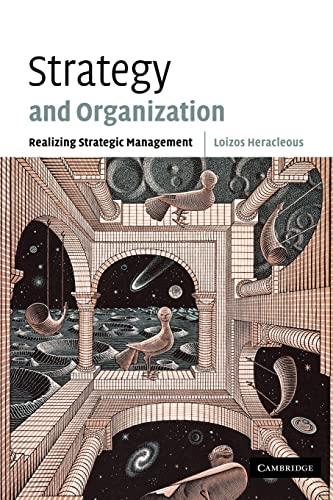 9780521011945: Strategy and Organization: Realizing Strategic Management