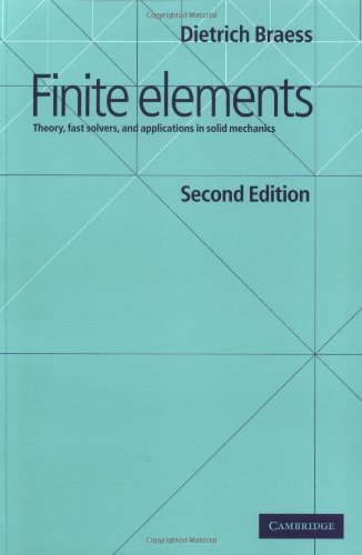 9780521011952: Finite Elements: Theory, Fast Solvers, and Applications in Solid Mechanics