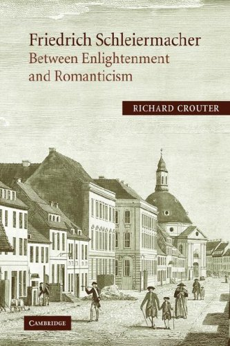 9780521012010: Friedrich Schleiermacher: Between Enlightenment and Romanticism (Cambridge Studies in Religion & Critical Thought)