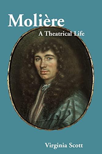 9780521012386: Molière: A Theatrical Life