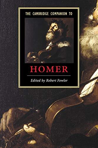 9780521012461: The Cambridge Companion to Homer (Cambridge Companions to Literature)