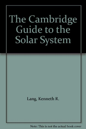 9780521012515: The Cambridge Guide to the Solar System