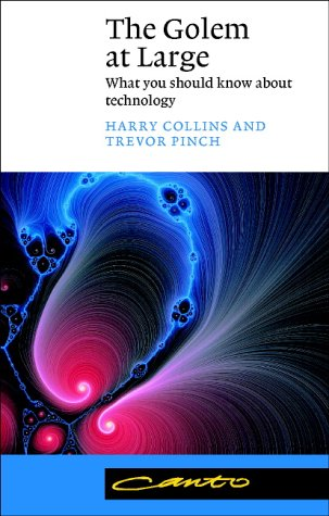 9780521012706: The Golem at Large: What You Should Know about Technology (Canto)