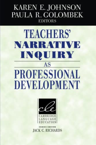 9780521013130: Teachers' Narrative Inquiry as Professional Development (Cambridge Language Education)